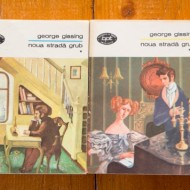 George Gissing - Noua strada Grub (2 vol.)
