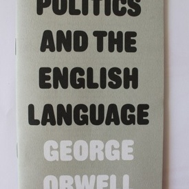 George Orwell - Politics and the English language
