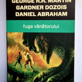 George R. R. Martin, Gardner Dozois, Daniel Abraham - Fuga vanatorului