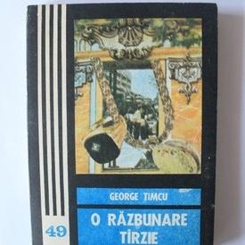 George Timcu - O razbunare tarzie