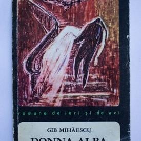 Gib Mihaescu - Donna Alba