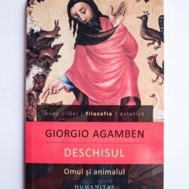 Giorgio Agamben - Deschisul. Omul si animalul