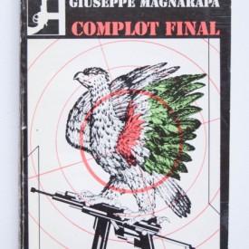 Giuseppe Magnarapa - Complot final