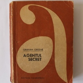 Graham Greene - Agentul secret