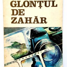 Haralamb Zinca - Glontul de zahar