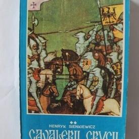 Henryk Sienkiewicz - Cavalerii crucii (vol. II)