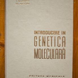 I. Moraru, St. Antohi - Introducere in genetica moleculara (editie hardcover)