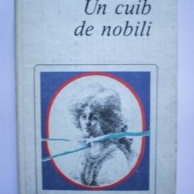 I. S. Turgheniev - Un cuib de nobili (editie hardcover)