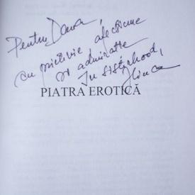 Ilinca Bernea - Piatra erotica (cu autograf)