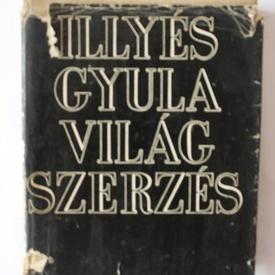 Illyes Gyula - Vilag szerzes (editie hardcover)