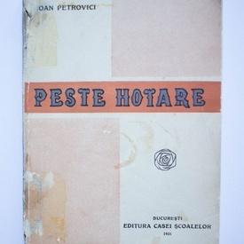 Ioan Petrovici - Peste hotare (editie interbelica)