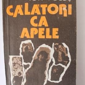 Ion Bolos - Calatori ca apele