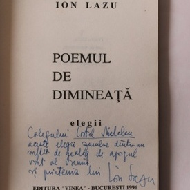 Ion Lazu - Poemul de dimineata (cu autograf)