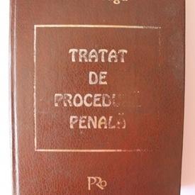 Ion Neagu - Tratat de procedura penala (editie hardcover)