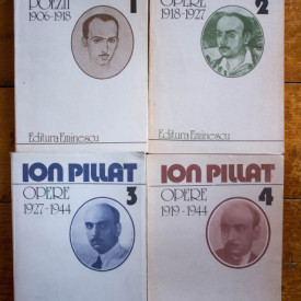 Ion Pillat - Opere I-IV (4 vol.)