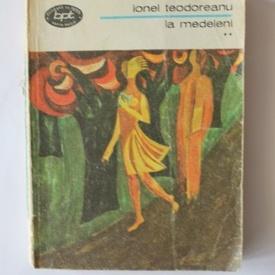 Ionel Teodoreanu - La Medeleni (vol. II)
