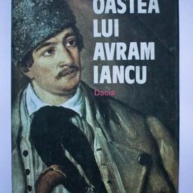 Iulian Topliceanu, Constantin Ucrain - Oastea lui Avram Iancu (editie hardcover)
