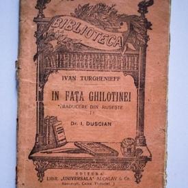 Ivan Turghenieff - In fata ghilotinei (editie interbelica)