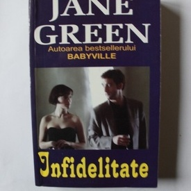 Jane Green - Infidelitate