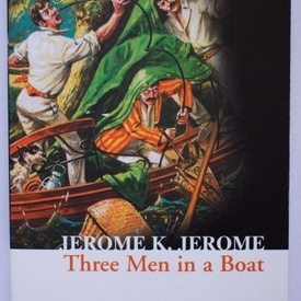 Jerome K. Jerome - Three Men in a Boat