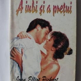 Joan Elliot Pickart - A iubi si a pretui