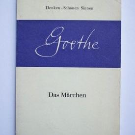 Johann Wolfgang von Goethe - Das Marchen