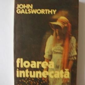 John Galsworthy - Floarea intunecata