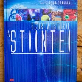 John Gribbin - O scurta istorie a stiintei (format mare, editie hardcover)
