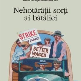 John Steinbeck - Nehotaratii sorti ai bataliei