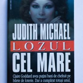 Judith Michael - Lozul cel mare