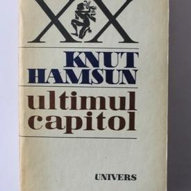 Knut Hamsun - Ultimul capitol