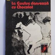 Leonida Neamtu - La Goulue danseaza cu Chocolat
