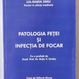 Lia-Maria Simu - Patologia fetei si infectia de focar