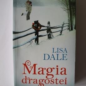 Lisa Dale - Magia dragostei