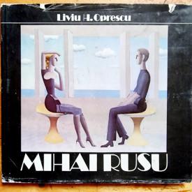 Liviu H. Oprescu - Mihai Rusu (editie hardcover)