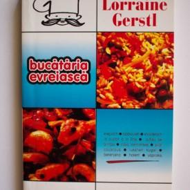 Lorraine Gerstl - Bucataria evreiasca
