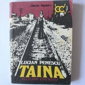 Lucian Penescu - Taina