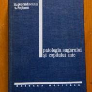 M. Geormaneanu, S. Rosianu - Patologia sugarului si copilului mic (editie hardcover)
