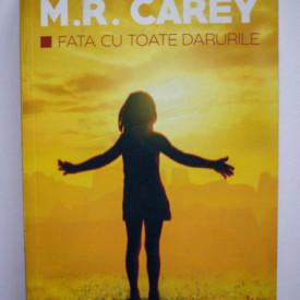 M. R. Carey - Fata cu toate darurile