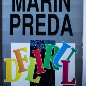 Marin Preda - Delirul (editie necenzurata)