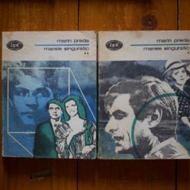 Marin Preda - Marele singuratic (2 vol.)
