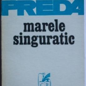 Marin Preda - Marele singuratic
