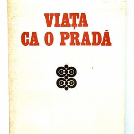 Marin Preda - Viata ca o prada (editie princeps)