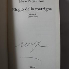 Mario Vargas Llosa - Elogio della matrigna (editie hardcover in limba italiana, cu autograf/signed edition)