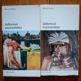 "Maurice Rheims - Infernul curiozitatii. De la ""Murat in baie"" la ""Coltisorul de zid galben"" (2 vol.)"