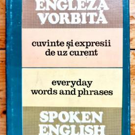 Maxim Pop - Engleza vorbita. Cuvinte si expresii de uz curent / Spoken English. Everyday words and phrases (editie hardcover, bilingva, romano-engleza)