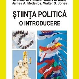 Michael G. Roskin, Robert L. Cord, James A. Medeiros, Walter S. Jones - Stiinta politica. O introducere