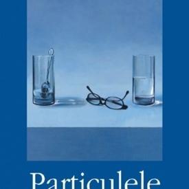 Michel Houellebecq - Particulele elementare