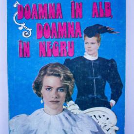 Michel Zevaco - Doamna in alb, doamna in negru