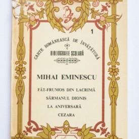 Mihai Eminescu - Fat-Frumos din lacrima. Sarmanul Dionis. La aniversara. Cezara